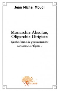 Monarchie absolue, oligarchie dirigiste