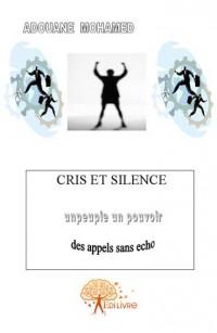 Cris et silence