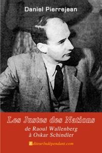 Les Justes des Nations, de Raoul Wallenberg