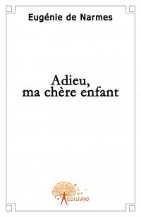 Adieu, ma ch
