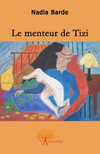 Le menteur de Tizi
