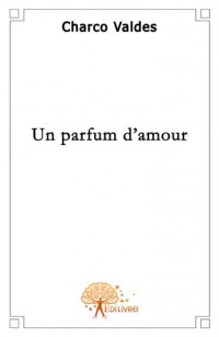 Un parfum d'amour