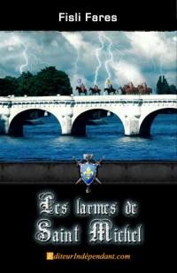 Les larmes de Saint Michel, Tome 1