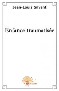 Enfance traumatis