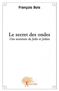 Le secret des ondes