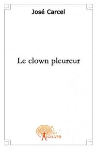 Le clown pleureur