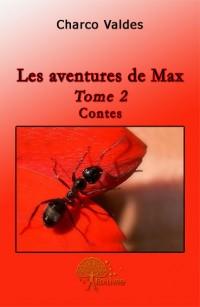Les aventures de Max - Tome 2
