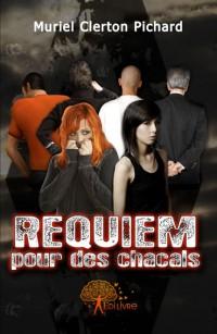 Requiem pour des chacals
