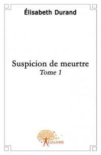 Suspicion de meurtre