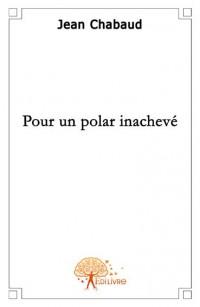 Pour un polar inachev