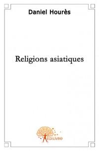 Les religions asiatiques