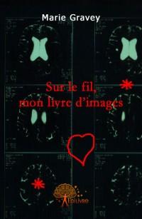 Sur le fil, mon livre d'images