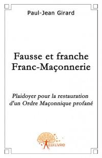 Fausse et franche Franc-Ma