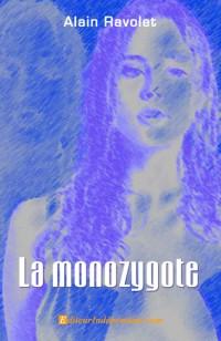 La monozygote