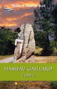 Hameau Gaillard, tome 2