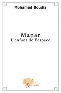 Manar, l'enfant de l'espace