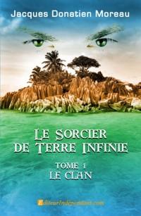 Le sorcier de Terre Infinie, Tome 1 Le clan