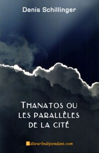 Thanatos ou les parall