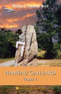 Hameau Gaillard, tome 1