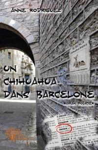 Un chihuahua dans Barcelone