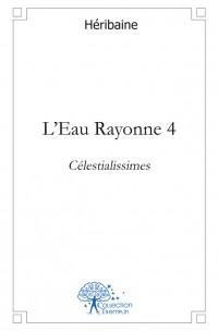 L'Eau Rayonne 4