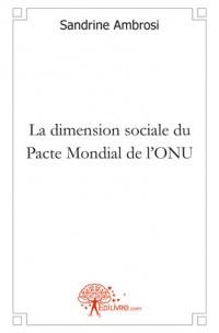 La dimension sociale du Pacte Mondial de l'ONU