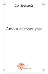 Amour et apocalypse