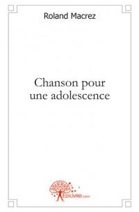 Chanson pour une adolescence