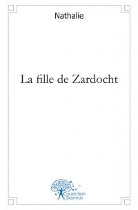 La fille de Zardocht