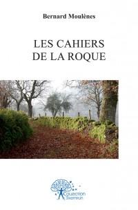 Les cahiers de La Roque