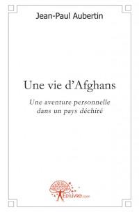 Une vie d'Afghans
