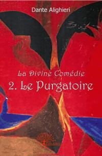 2. Le Purgatoire