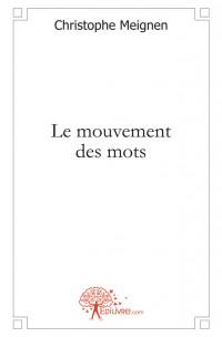 Le mouvement des mots