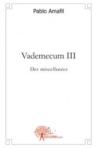Vademecum III