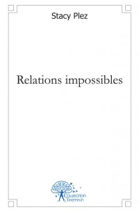 Relations impossibles