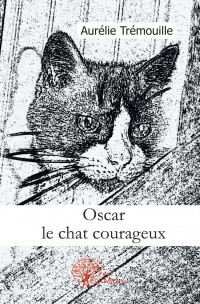 Oscar le chat courageux