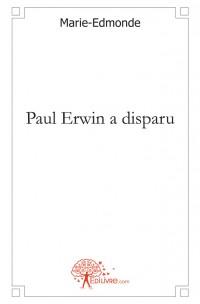Paul Erwin a disparu