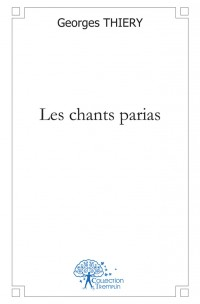 Les chants parias