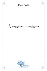 À travers le miroir