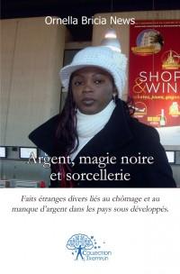 Argent, magie noire et sorcellerie