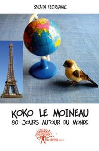 Koko le moineau - 80 jours autour du monde