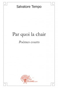 Par quoi la chair