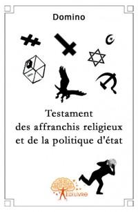 Testament des affranchis religieux et de la politique d'