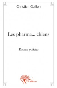 Les pharma... chiens