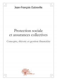 Protection sociale et assurances collectives