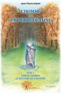 L'Homme ou la Pierre de Lune - Tome 3