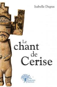 Le chant de Cerise