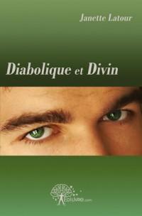 Diabolique et Divin