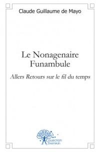 Le Nonagenaire Funambule