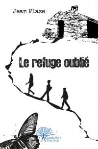 Le refuge oubli